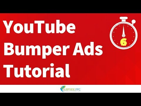 YouTube Bumper Ads Tutorial and Best Practices – YouTube Bumper Ads Explained